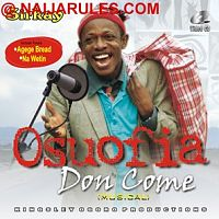 Osuofia Don Come